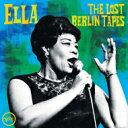【送料無料】 Ella Fitzgerald エラフィッツジェラルド / Ella: The Lost Berlin Tapes 輸入盤 【CD】