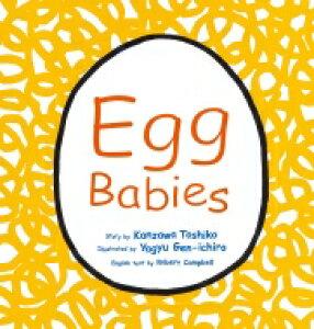 Egg Babies たまごのあかちゃん・英語版 英語でたのしむ福音館の絵本 / Kanzawa Toshiko 【絵本】