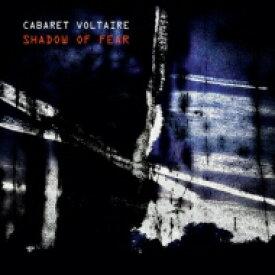 【送料無料】 Cabaret Voltaire / Shadow Of Fear 【CD】