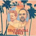 【送料無料】 Martin & Garp / Sentimental Fools 【CD】