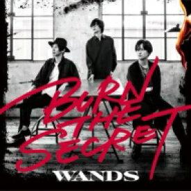 【送料無料】 Wands ワンズ / BURN THE SECRET 【CD】