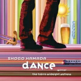 浜田省吾 ハマダショウゴ / MIRROR / DANCE 【完全生産限定盤】(12インチアナログレコード) 【12in】