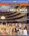 Donizetti ドニゼッティ / 歌劇『ニシダの天使』全曲 ミケーリ演出、ジャン=リュック・タンゴー&ドニゼッティ歌劇…