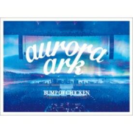 【送料無料】 BUMP OF CHICKEN / 《予約追加生産分》 BUMP OF CHICKEN TOUR 2019 aurora ark TOKYO DOME【初回限定盤】(2Blu-ray+LIVE CD+グッズ+ブックレット) 【BLU-RAY DISC】