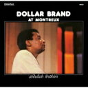 Dollar Brand / At Montreux 【CD】