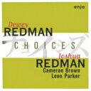 Dewey Redman / Choices 【CD】