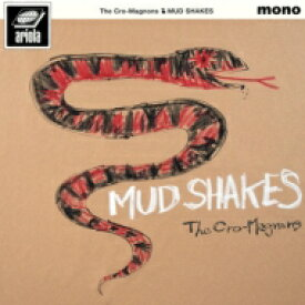 Cro-Magnon's クロマニヨンズ / MUD SHAKES 【完全生産限定盤】(180グラム重量盤レコード) 【LP】