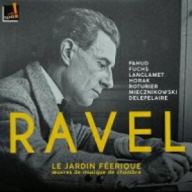 【送料無料】 Ravel ラベル / 妖精の園〜室内楽作品集 エマニュエル・パユ、ヴェンツェル・フックス、マリー=ピエール・ラングラメ、クリストフ・ホラーク、他(日本語解説付) 【CD】