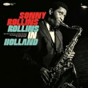 【送料無料】 Sonny Rollins ソニーロリンズ / Rollins In Holland: The 1967 Studio & Live Recordings (2CD) 輸…