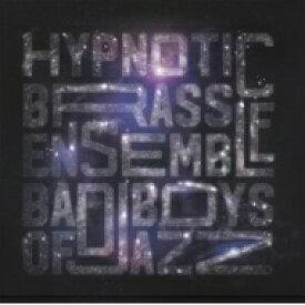 【送料無料】 Hypnotic Brass Ensemble / Bad Boys Of Jazz 【LP】