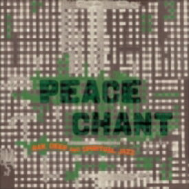 Peace Chant Vol. 3 【LP】
