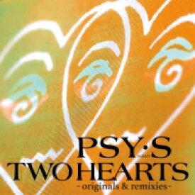 Psys サイズ / TWO HEARTS 〜originals & remixes〜 【完全生産限定盤】(アナログレコード) 【LP】