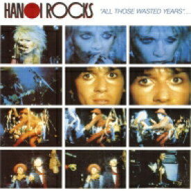 Hanoi Rocks ハノイロックス / All Those Wasted Years 【LP】