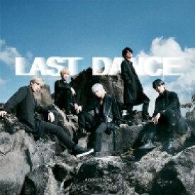 【送料無料】 ADDICTION / LAST DANCE 【CD】