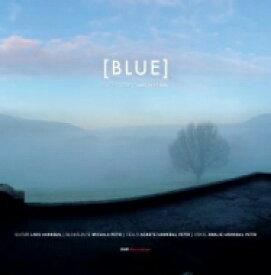 ハンニバル、ラース(1951-) / 『BLUE〜ハンニバル作編曲集』 ラース・ハンニバル、ミカラ・ペトリ、アウニーテ・ハンニバル・ペトリ、アマーリエ・ハンニバル・ペトリ (180グラム重量盤レコード) 【LP】