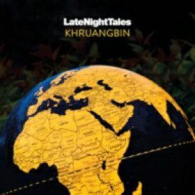 Khruangbin / Late Night Tales: Khruangbin 輸入盤 【CD】