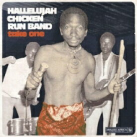 Hallelujah Chicken Run Band / Take One (アナログレコード) 【LP】