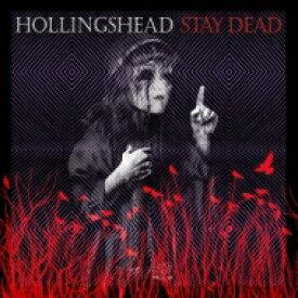 【送料無料】 Hollingshead / Stay Dead 【LP】