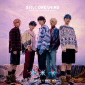 【送料無料】 TOMORROW X TOGETHER / STILL DREAMING 【初回限定盤B】(CD+DVD+フォトブック) 【CD】