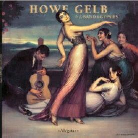 【送料無料】 Howe & A Band Of Gypsies Gelb / Alegrias 【LP】
