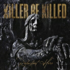 【送料無料】 Killer Be Killed / Reluctant Hero (Clear / Black / White Splatter Vinyl) 【LP】
