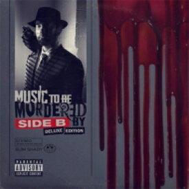 【送料無料】 Eminem エミネム / Music To Be Murdered By - Side B (2CD) 輸入盤 【CD】