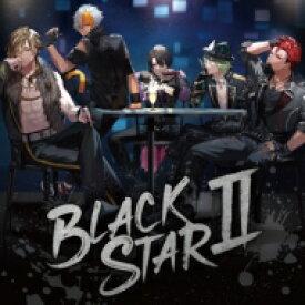 【送料無料】 ブラックスター -theater Starless- / BLACKSTARII【初回限定盤BLACK Ver.】 【CD】