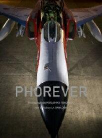 【送料無料】 PHOREVER 航空自衛隊 F-4ファントムII写真集 / 徳永克彦 【本】
