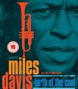 Miles Davis マイルスデイビス / Birth Of The Cool: マイルス・デイヴィス クールの誕生 (Blu-ray) 【BLU-RAY DISC】