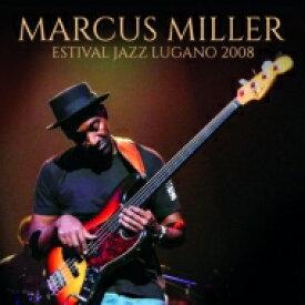 【送料無料】 Marcus Miller マーカスミラー / Esvital Jazz Lugano 2008 輸入盤 【CD】