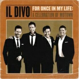 【送料無料】 Il Divo イルディーボ / フォー・ワンス・イン・マイ・ライフ 【BLU-SPEC CD 2】