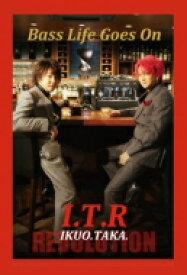 【送料無料】 I.T.R (IKUO&TAKA) / 「Bass Life Goes On」 〜今こそ I.T 革命〜 【CD】