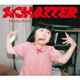 【送料無料】 Hump Back / ACHATTER 【CD】