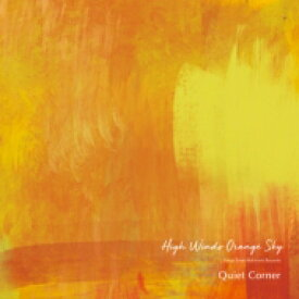 【送料無料】 Quiet Corner - High Winds Orange Sky 【CD】