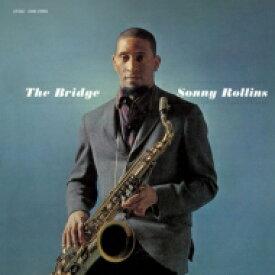 Sonny Rollins ソニーロリンズ / Bridge: 橋 (180グラム重量盤レコード) 【LP】