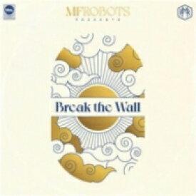 【送料無料】 MF Robots / Break The Wall (3枚組アナログレコード) 【LP】