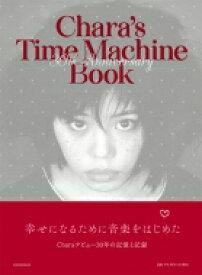 【送料無料】 Chara 30th Anniversary Book / Chara チャラ 【本】