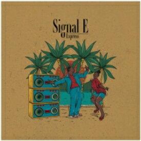 【送料無料】 EXPRESS / Signal E 【CD】