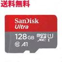 送料無料 micro SDカード 128GB SanDisk ULTRA MicroSD UHS1 Class10 A1 対応 SDSQUAR-128G-GN6MN TFカード
