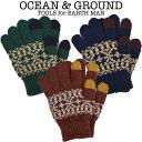OCEAN & GROUND(オーシャン アンド グラウンド)スマホタッチノルディックニット手袋 キッズ用(オーシャン&グラウン…
