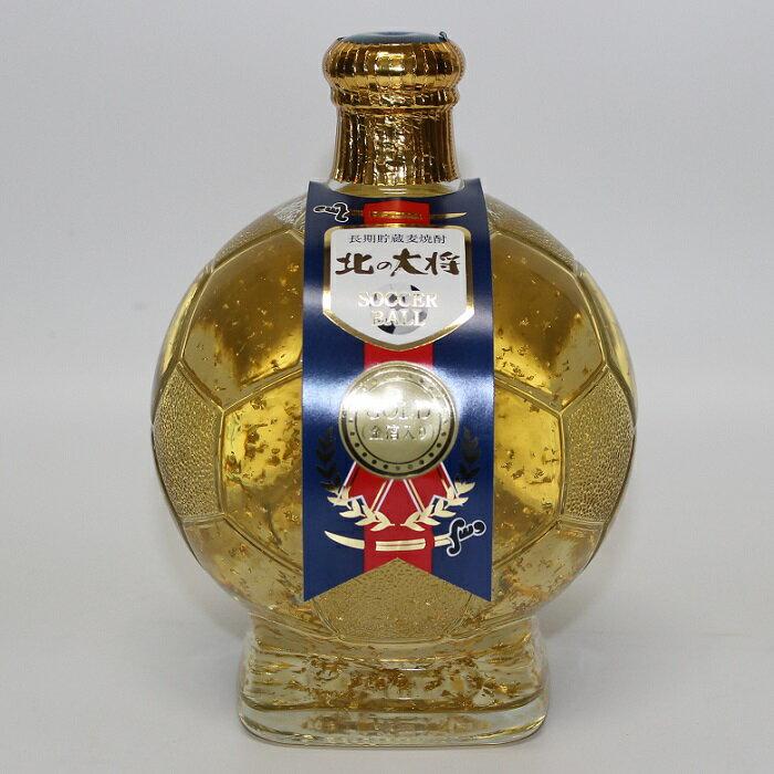 サッカーボールのボトル 長期貯蔵麦焼酎 北の大将 金箔入り SOCCER BALL GOLD おしゃれなボトル入り ギフト 贈答品 記念品 焼酎甲類 乙類混和 麦焼酎