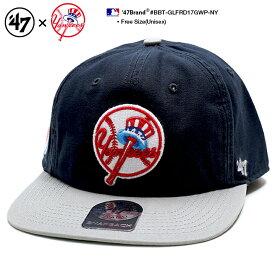 b系 ヒップホップ ストリート系 ファッション メンズ レディース キャップ 【BBT-GLFRD17GWP-NY】 フォーティーセブンブランド 47BRAND 76年 ロゴ 限定品 ニューヨーク ヤンキース 帽子 CAP MLB 刺繍 USAモデル 紺グレー バイカラー 正規品 ギフト