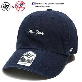 47 帽子 ローキャップ ボールキャップ 【B-BSRNS17GWS-NYA】 47BRAND ニューヨーク ヤンキース フォーティーセブンブランド 紺 かっこいい おしゃれ CAP MLB 公式 メジャーリーグ 大リーグ 刺繍 アメカジ スポーツ b系 ヒップホップ ストリート系 メンズ ギフト