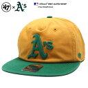 フォーティーセブンブランド 47BRAND 帽子 スナップバック CAP メンズ レディース 黄色緑 b系 ヒップホップ ストリート系 ファッション オークランド アスレチックス 76年 限定 復刻