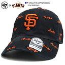 フォーティーセブンブランド 47BRAND 帽子 ローキャップ ボールキャップ CAP メンズ レディース 黒 b系 ヒップホップ ストリート系 ファッション サンフランシスコ ジャイアンツ ゴールデ