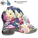 フォーティーセブンブランド 47BRAND 帽子 ローキャップ ボールキャップ CAP メンズ レディース 紺 白 b系 ヒップホップ ストリート系 ファッション ロサンゼルス ドジャース 薔薇 花柄