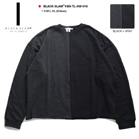 クラブノイズ ブラックスラム CLUBNO1Z BLACKSLAM スウェット トレーナー フリース 長袖 メンズ レディース 黒グレー S M L XL 2L LL 大きいサイズ b系 ストリート系 ファッション ブランド おしゃれ バイカラー ビッグシルエット オ−バーサイズ シンプル BS-TL-SW-016