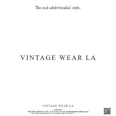 本格派大人のB系はVINTAGE-WEAR-LA(ヴィンテージウェア・エルエー)の正規代理店です。