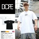 【送料無料】ドープ DOPE メンズ レディース Tシャツ 半袖 【D2017-T101】 かっこいい 定番ロゴ 白 黒 ビッグシルエット シンプル LA …
