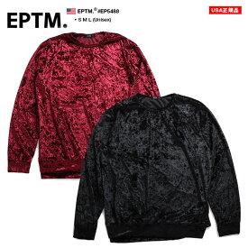 エピトミ EPTM スウェット 【EP5488】 メンズ レディース トレーナー 長袖 かっこいい おしゃれ ベロア 黒 バーガンディー 無地 シンプル シンプル モード アメリカ製 S M L XL 2L LL 大きいサイズ b系 ヒップホップ ストリート系 ファッション ブランド 服 ギフト